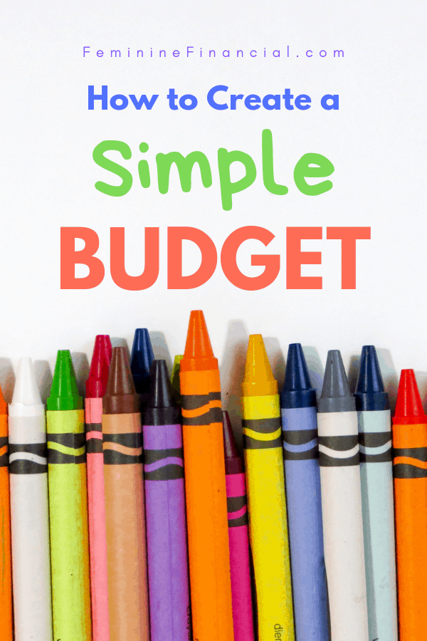 How to Create a Simple Budget - Creating a budget doesn't have to be complicated. Learn how to create a simple budget to manage your finances. Get a handle on your spending and savings with this simple budgeting method that is great for beginners. #budget #howtocreateabudget #budgetsforbeginners #femininefinancial