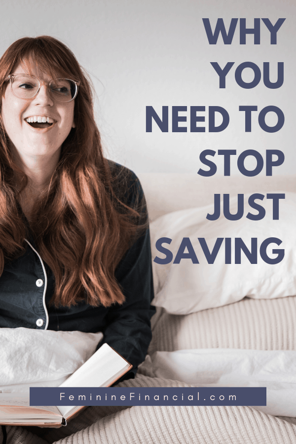 Investing: Why Women Need to Stop Just Saving | Women are know to save and not invest. Learn why you need to stop just saving and start investing to take your finances to the next level. #investing #saving #financialgrowth #personalfinance #femininefinancial #growyourmoney #retirement